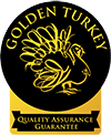 Golden Turkey Quality Assurance Guarantee